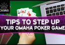 5 Omaha Poker Tips to Win