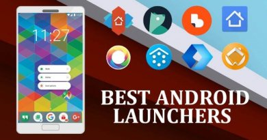 6 Popular Android Launcher Apps to have in 2019