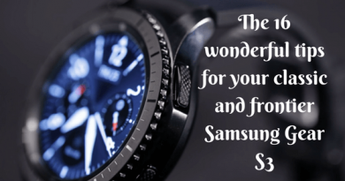 The 16 wonderful tips for your classic and frontier Samsung Gear S3