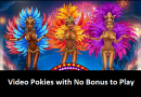 Video pokies with no bonus to play